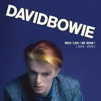 David Bowie-Who Can I Be Now? 1974-1976