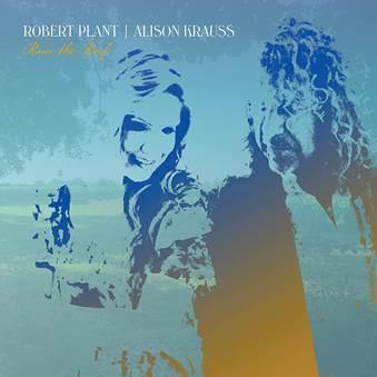 ROBERT PLANT  ALISON KRAUSS-RAISE THE ROOF