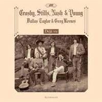 Crosby, Stills, Nash and Young - Déjà Vu Alternates(Rsd2021)