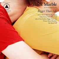 Black Marble-Bigger Than Life