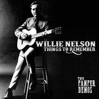 Willie Nelson-Things To Remember - the Pamper Demo