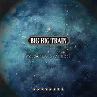 Big Big Train-Merchants of Light(LTD)