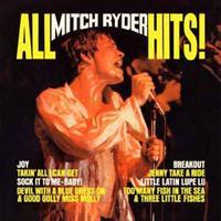 Mitch Ryder – All Mitch Ryder Hits!
