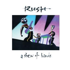 RUSH-A Show of Hands