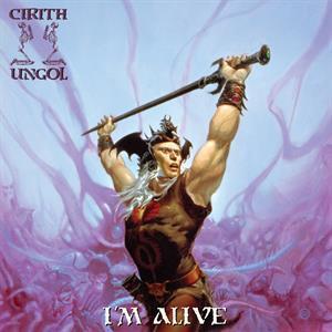 CIRITH UNGOL-Im Alive(LTD)