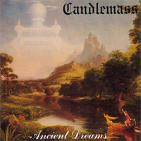 Candlemass-Ancient Dreams