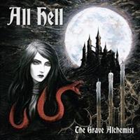 ALL HELL-Grave Alchemist(LTD)