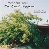 CREEK DIPPERS-Golden State Locket(LTD)