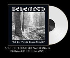Behemoth – And The Forests Dream Eternally(LTD)