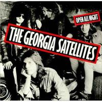Georgia Satellites,The – Open All Night