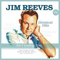 Jim Reeves-Am I Losing You - Greatest Hits