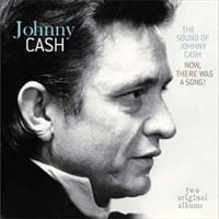 Johnny Cash-The sound of Johnny Cash now, there wa