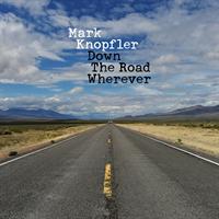 Mark Knopfler-Down The Road Wherever(LTD)