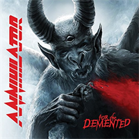 Annihilator-For the Demented