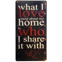 Magnet What I love most about my home is who I sha