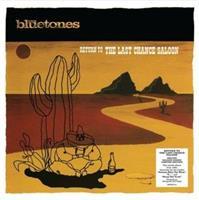BLUETONES-RETURN TO THE LAST CHANCE SALOON(LTD)