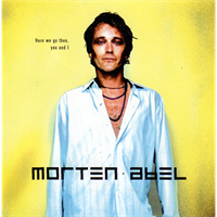 Morten Abel-Here We Go Then, You And I