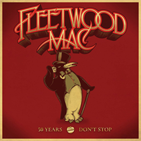 Fleetwood Mac-50 Years - Don't Stop. (LTD)