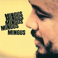 Charles Mingus-MINGUS MINGUS....(Acoustic Sounds)