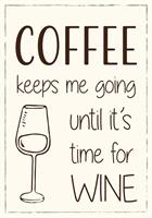 Plåtskylt Coffee keeps me going until it's time