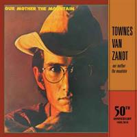 Townes Van Zandt-Our Mother the Mountain(50th Ann.