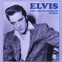 Elvis Presley-1960-1961 The CaliforniaSessions
