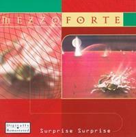 MEZZOFORTE-Surprise Surprise