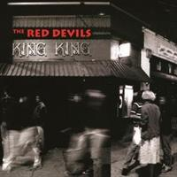 THE RED DEVILS -King King