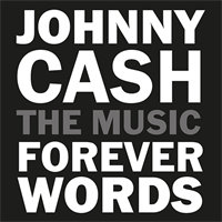 Johnny Cash: Forever Words, The Music-Diverse Arti