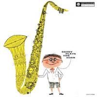 DEXTER GORDON -DADDY PLAYS THE HORN