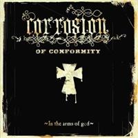 Corrosion Of Conformity– In The Arms Of God(LTD)