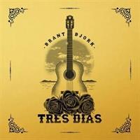 BRANT BJORK-Tres Dias