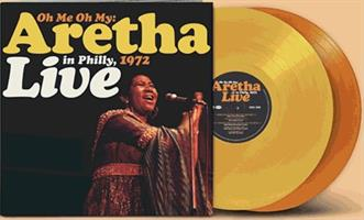 Aretha Franklin-Oh Me, Oh My: Aretha Live In Philly 1972(Rsd2021)