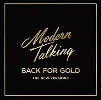 Modern Talking-Back for Gold-The new Versions