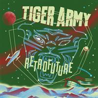 Tiger Army-Retrofuture(LTD)