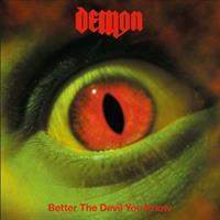 Demon-Better The Devil You Know