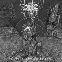 Darkthrone-Circle the Wagons