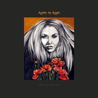 Arabs In Aspic-De Dødes Tjern/Step Into The Fire (LTD)