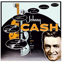 Johnny Cash-Johnny Cash with his hot & blue....