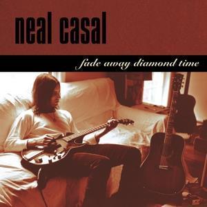 Neal Casal-Fade Away Diamond Time(LTD)