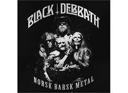 Black Debbath-Norsk Barsk Metal