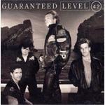 Level 42-Guaranteed