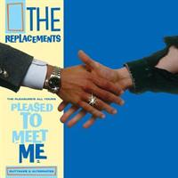REPLACEMENTS The Pleasure's All Yours: Pleased..(Rsd2021)