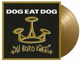 DOG EAT DOG-All Boro Kings(LTD)