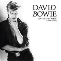David Bowie-Loving the Alien ('83-'88)