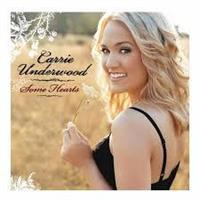 Carrie Underwood-Some Hearts