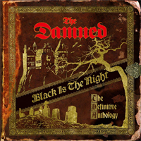 The Damned-Black Is The Night: The Definitive Anth