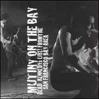 Dead Kennedys-Mutiny On The Bay: Dead Kennedys Liv