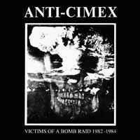Anti Cimex-Victims of a Bomb Raid:1982-1984(Rsd201