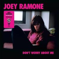 JOEY RAMONE Don't Worry About Me(Rsd2021)